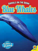 Blue Whales, with Code : Animals on the Brink - Patricia Miller-Schroeder