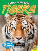 Tigers : Animals on the Brink - E Melanie Watt