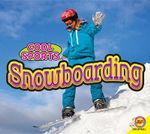 Snowboarding : Cool Sports - Aaron Carr