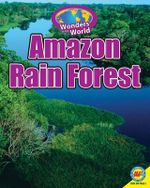 Amazon Rain Forest with Code : Wonders of the World - Galadriel Watson