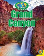 The Grand Canyon with Code : Wonders of the World - Michelle Lomberg