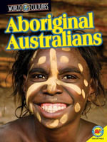 Aboriginal Australians : World Cultures - Diana Marshall