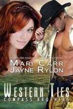 Western Ties : Compass Brothers - Jayne Rylon