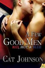 Few Good Men : Red, Hot & Blue - Cat Johnson