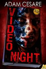 Video Night - Adam Cesare