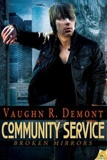 Community Service : Broken Mirrors Series : Book 3 - Vaughn R. Demont