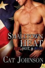 Smalltown Heat - Cat Johnson