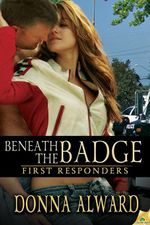 Beneath the Badge - Donna Alward