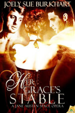 Her Grace's Stable - Joely Sue Burkhart