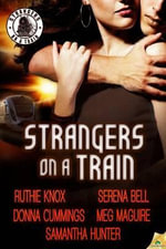 Strangers on a Train - Meg Maguire
