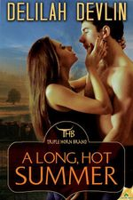 A Long, Hot Summer : Triple Horn Brand Series : Book 3 - Delilah Devlin