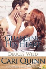 Guarding His Heart - Cari Quinn