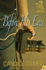 Before His Eyes - Candice Gilmer