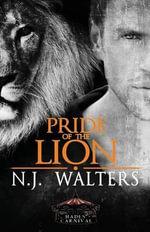 Pride of the Lion - N J Walters