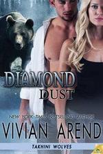 Diamond Dust : Takhini Wolves - Vivian Arend