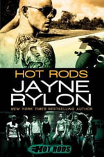 Hot Rods - Jayne Rylon