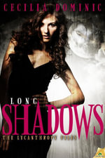 Long Shadows - Cecilia Dominic