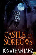 Castle of Sorrows - Jonathan Janz