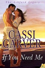 If You Need Me - Cassi Carver