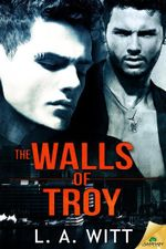 The Walls of Troy - L. A. Witt