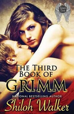 The Third Book of Grimm - Shiloh Walker