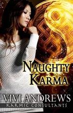 Naughty Karma - Vivi Andrews