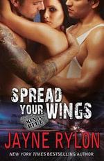 Spread Your Wings - Jayne Rylon
