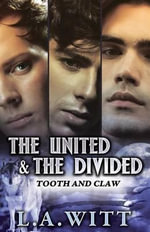 The United & the Divided - L a Witt