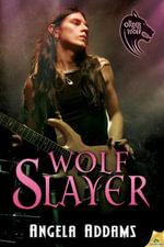 Wolf Slayer - Angela Addams