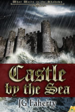 Castle by the Sea - Jg Faherty