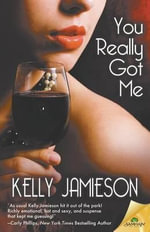 You Really Got Me - Kelly Jamieson