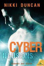 Cyber Illusions - Nikki Duncan