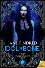 Idol of Bone - Jane Kindred
