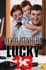Lucky 13 - Devin Govaere