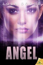Angel - Lola Dodge