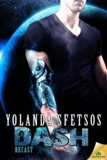 Dash : Recast Series : Book 4 - Yolanda Sfetsos
