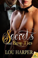 Secrets and Bow Ties - Lou Harper