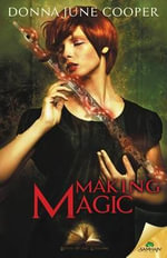 Making Magic - Donna June Cooper