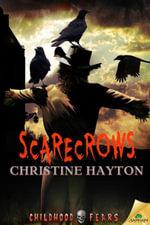 Scarecrows - Christine Hayton