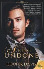A King Undone - Cooper Davis