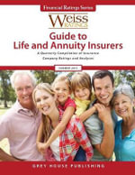 Weiss Ratings Guide to Life & Annuity Insurers