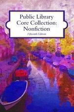 Public Library Core Collection : Nonfiction, 2015 Edition - HW Wilson