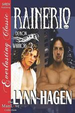 Rainerio [Demon Warriors 3] (Siren Publishing Everlasting Classic ManLove) - Lynn Hagen