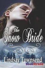 The Snow Bride (BookStrand Publishing Romance) - Lindsay Townsend