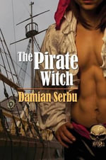 The Pirate Witch - Damian Serbu