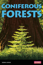 Coniferous Forests - Donna Latham