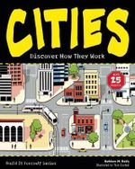 Cities : Discover How They Work with 25 Projects - Kathleen M. Reilly