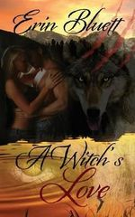 A Witch's Love - Erin Bluett
