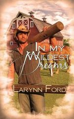 In My Wildest Dreams - Larynn Ford