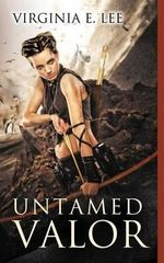 Untamed Valor - Virginia E Lee